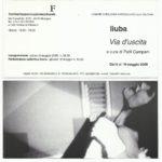 LIUBA, Via d'Uscita, mostra personale, Fiorile Arte Bologna 2000